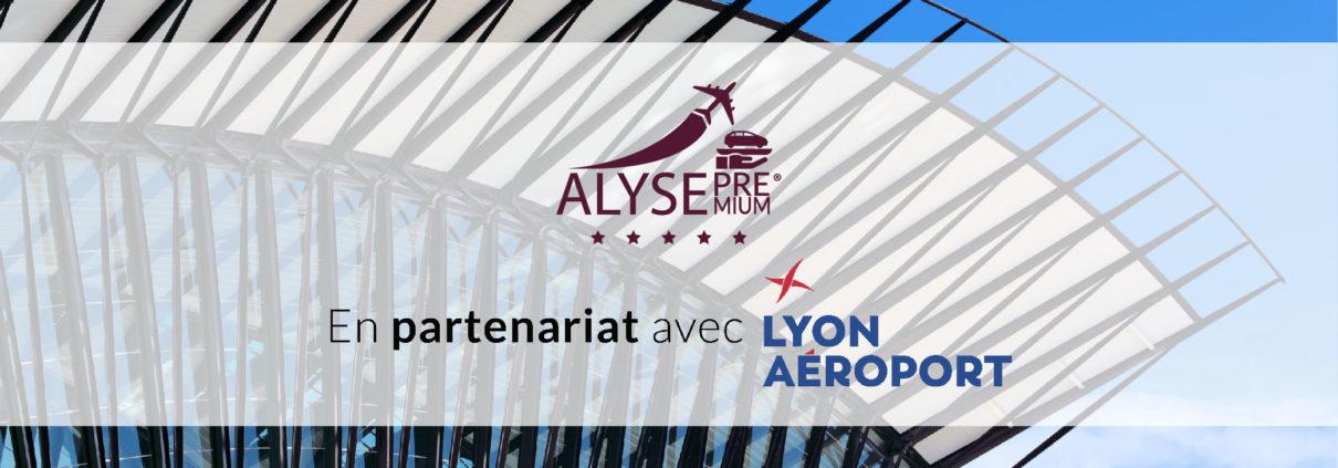 Alyse Premium en partenariat avec Lyon Aéroport